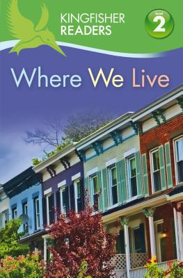 Kingfisher Readers L2: Where We Live By Feldman, Thea/ Stones, Brenda