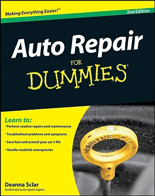 Auto Repair For Dummies By Sclar, Deanna/ O'Dell, John (CON)