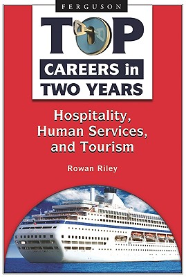 Hospitality, Human Services, and Tourism By Riley, Rowan